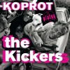 The Kickers - Koprot