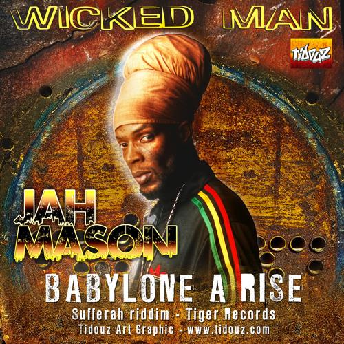 JAH MASON - Babylone a rise