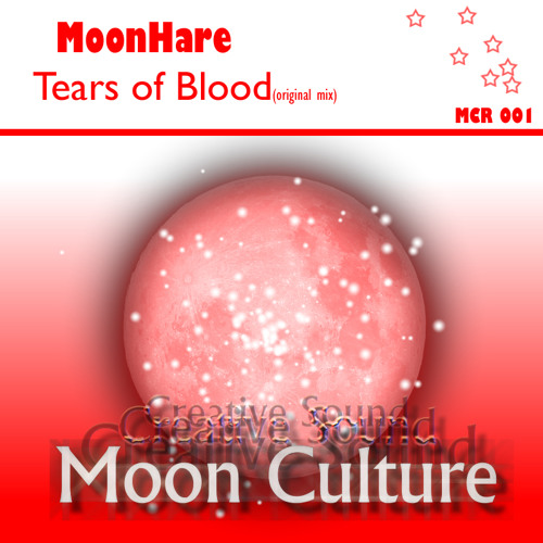 MoonHare - Tears of Blood (fix)