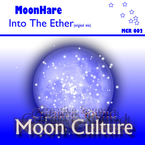 MoonHare - Into The Ether