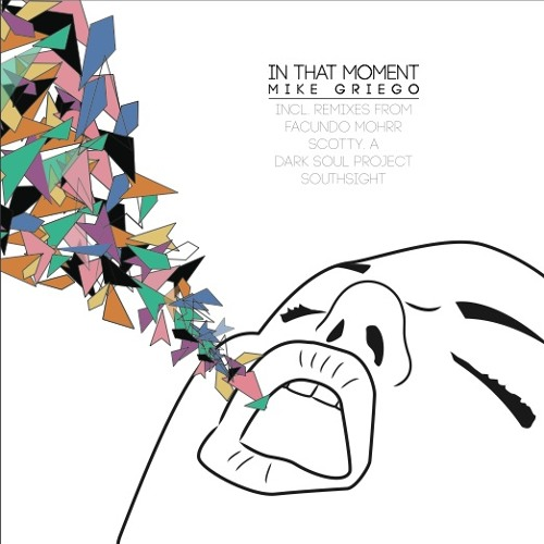 Mike Griego - In That Moment (Original Mix)