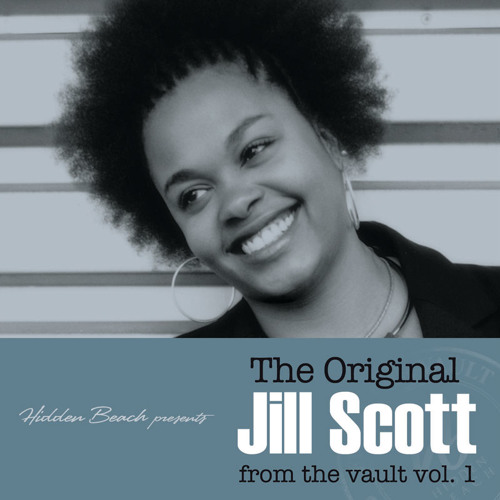 The Original Jill Scott from the Vault Vol. 1 (Deluxe)