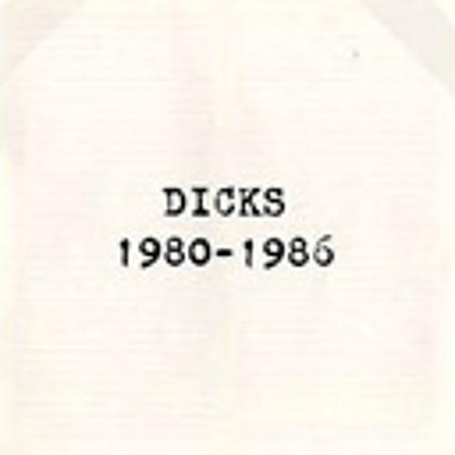 The Dicks - Kill From The Heart