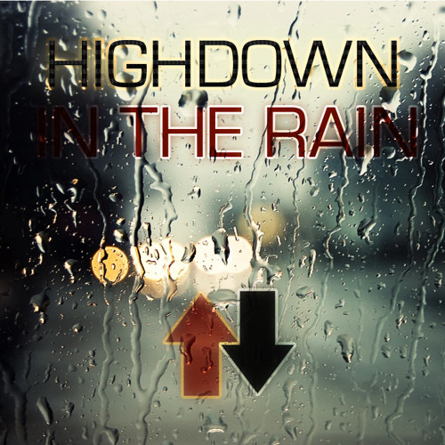 HighDown - In The Rain
