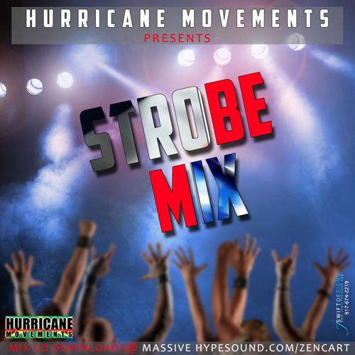 Hurricane Movements-Strobe Mix Preview