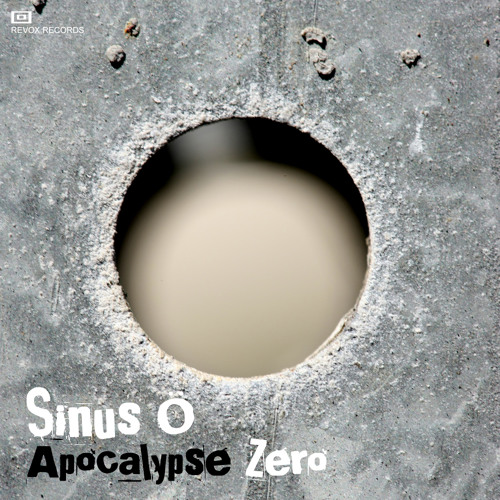 Sinus O - Apocalypse Zero(Original Mix)
