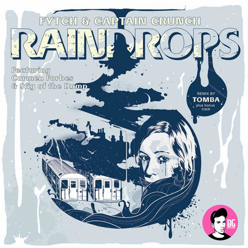 Raindrops (Ft. Carmen Forbes) by Fytch and Captain Crunch