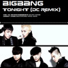 BIGBANG-TONIGHT (DC_Remix)