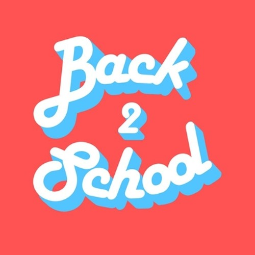 Back 2 School Mix by Botnek