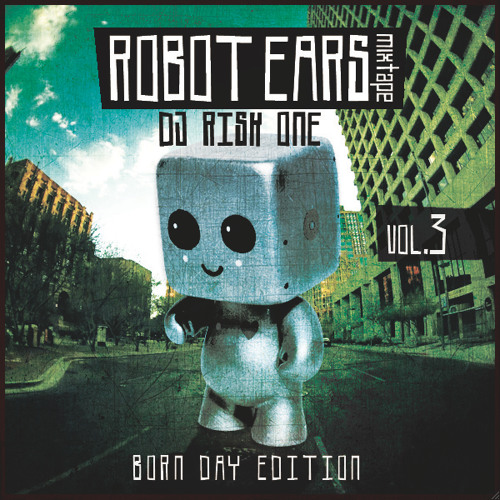 Robot Ears Vol. 3 - Born Day Edition