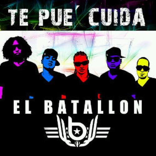 El Batallon - Te Pue' Cuida