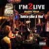 I'm 2 Live (Dirty)