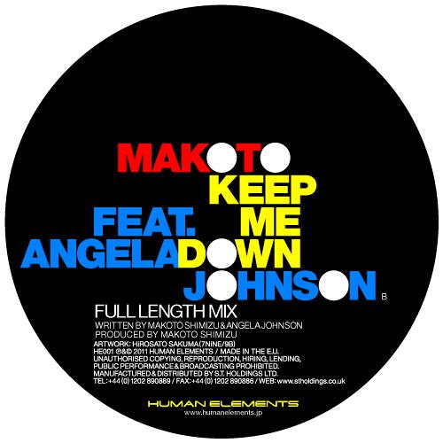 "Makoto ""Keep Me Down feat. Angela Johnson"" (HE001b)"