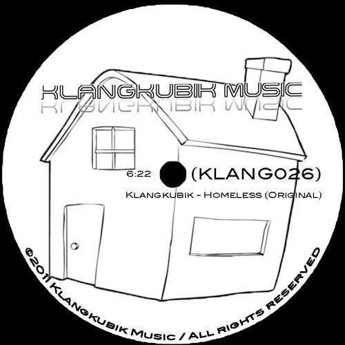 Klangkubik - Homeless (KLANG026 HQ SNIPPET)