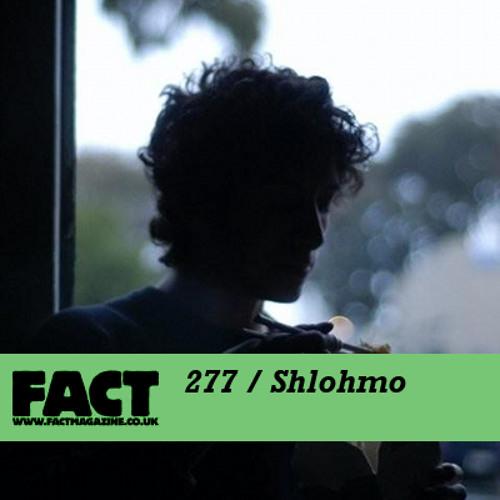 FACT mix 277 - Shlohmo (Aug '11)