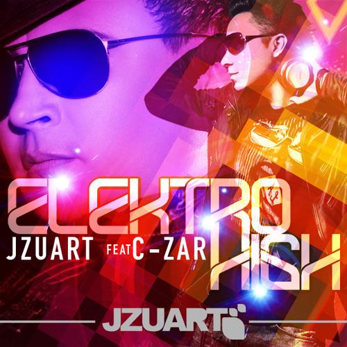 J ZUART feat C-ZAR - ELEKTRO HIGH (RADIO MIX)