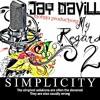 Jay DaVille-Winning Duh!