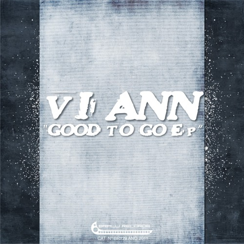 Good To Go (Viann Original Mix) by Bralli Records