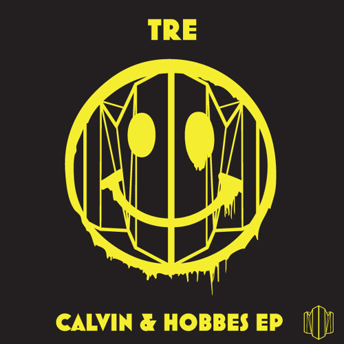 Tre-Calvin & Hobbes - (Dark & Stormy Remix) -Tech House - Beatport - Sep. 27th
