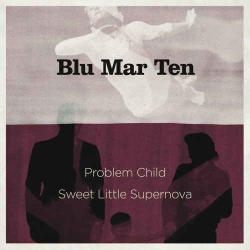 Blu Mar Ten - Problem Child (BMT006)