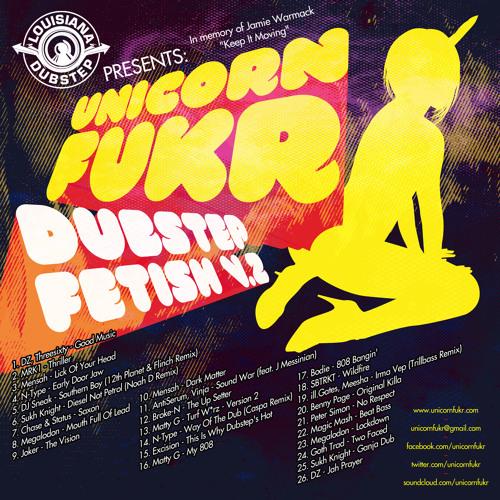 Unicorn Fukr - Dubstep Fetish Vol 2