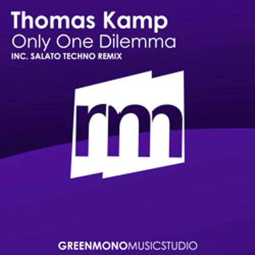 Thomas Kamp - Only One Dilemma (Salato Techno Remix) [FULL @ BEATPORT]