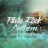 LMFAO - Party Rock Anthem (Ali Nadem Remix) [BUY = FREE DOWNLOAD]