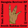 D Rakkas (South Rakkas Crew)-Gangsta Revival (JWLS Remix)
