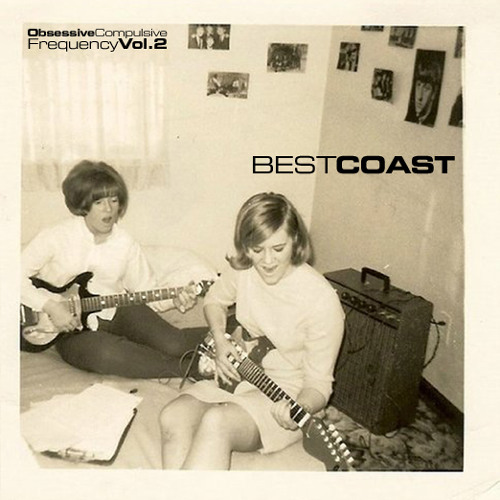 Obsessive Compulsive Frequency Vol. 2 - Best Coast