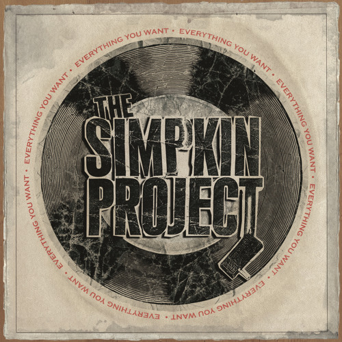 "The Simpkin Project ""Everything You Want"""