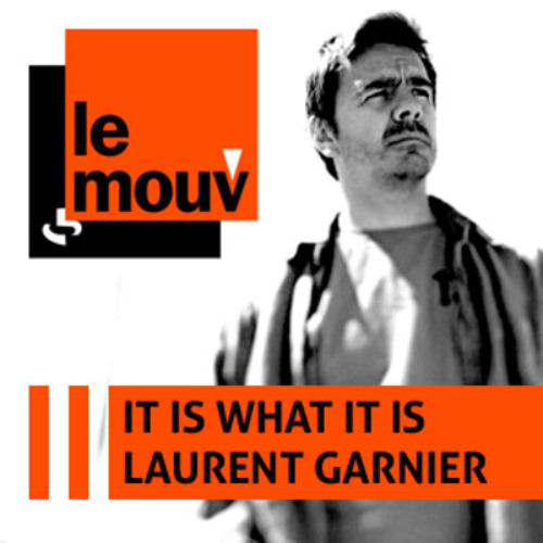Laurent Garnier speaks about my work on IT IS WHAT IT IS