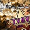 Dj Cry feat. Daniele Meo - T.V.B.V.(Melody Crew Remix)