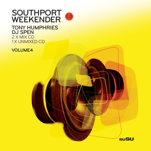 Southport Weekender Vol 4 Mixed By Tony Humphres
