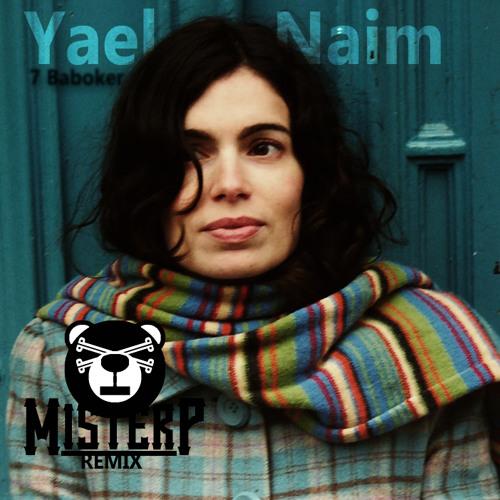 Yael Naim - 7 Baboker (Mr. P Remix)