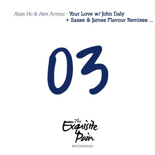 TEP003 - Alain Ho & Alex Arnout - Your Love