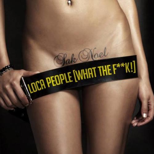 "Sak Noel - Loca People ""What a Fuck"" ( DJ SENOL UZMAN REMIX )"