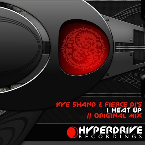 Kye Shand & Fierce DJ's - I Heat Up ****OUT NOW**** www.trackitdown.net