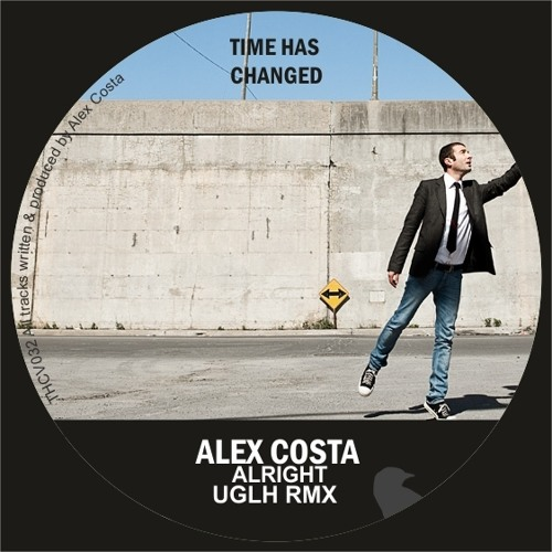 Alex Costa - Alright EP (Time Has Changed)