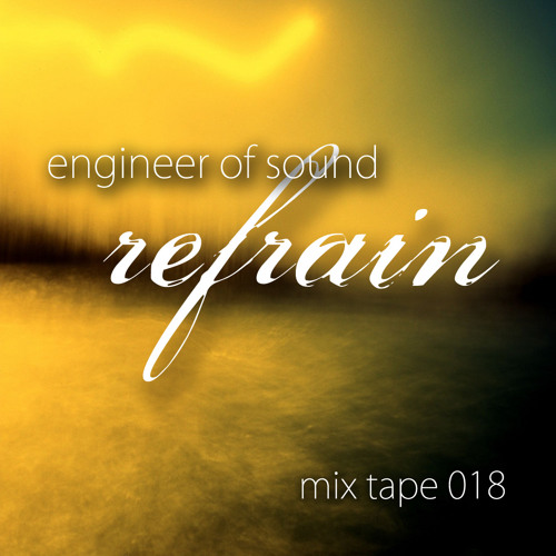 Mix Tape 18: Refrain