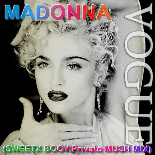 MDNA - Vogue (Sweetx Booy Private Mash-Up)