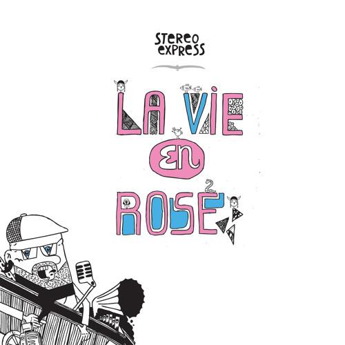 Stereo Express feat Orlando - La Vie en Rose - Atmosphere Records -
