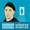Houman Sebghati - Dödens portar (Lastword Nurave remix)