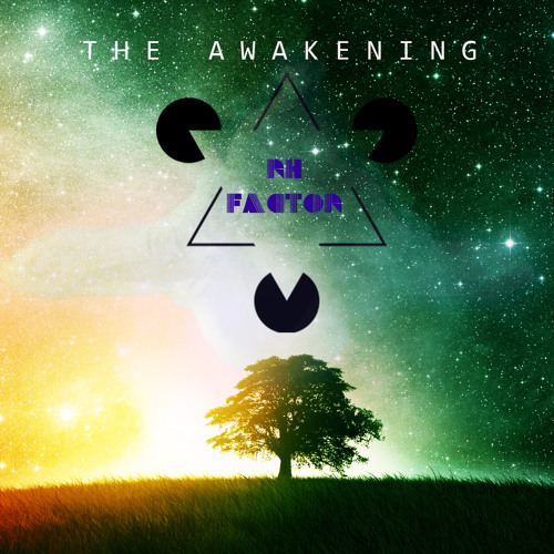 THE AWAKENING - RH|FACTOR