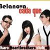 Belanova - Cada Que (Ikaro Heartbreakers Club Mix)