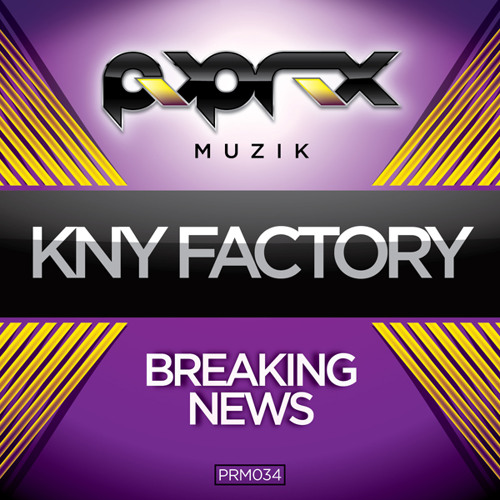 Kny Factory - Breaking News *Download NOW*