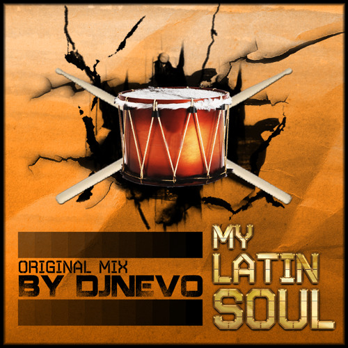 My Latin Soul ( Original mix )