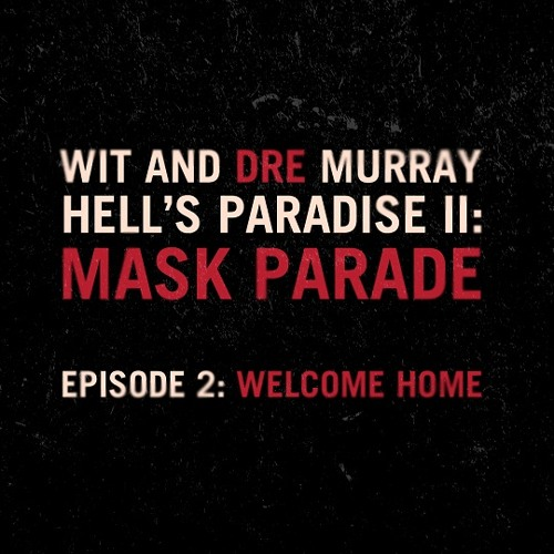 Wit & Dre Murray - Welcome to H-Town II feat. Lecrae, Shei Atkins, and Von Won