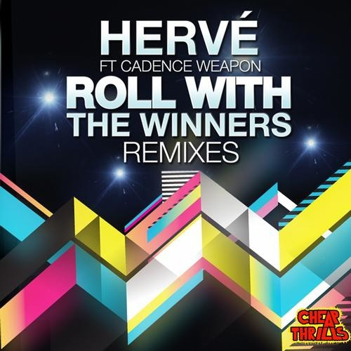 Hervé & A-Trak Feat. Cadence Weapon - Roll With The Winners (Housquare Remix)