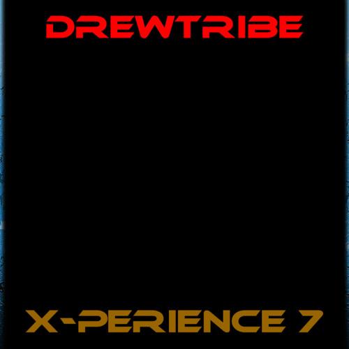 THE DREWTRIBE X-PERIENCE 7