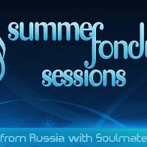 Dmitry Tasker's Guest Mix For Summer Fondue Sessions # 128
